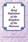 [영문] Brief Definition of the Kingdom of the Heavens, A