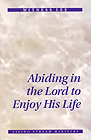 [영문] Abiding in the Lord to Enjoy His Life