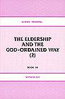 [영문] Elders` Training Book 10-The Eldership and The God-ORDAINED WAY(2)
