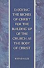 [영문] Enjoying the Riches of Christ for the Building up of the church as the body of Christ