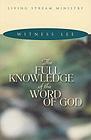 [영문] Full Knowledge of the Word of God, The