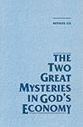 [영문] The Two Great Mysteries in God`s Economy