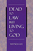 [영문] Dead to Law but Living to God